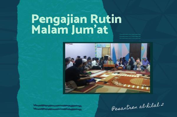 Pengajian Rutin Malam Jum'at di Pesantren al-Hilal 2 Cibiru