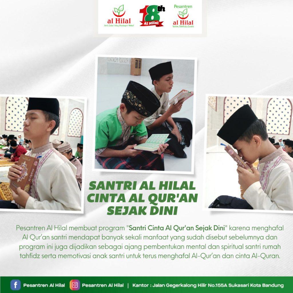 PESANTREN AL HILAL Santri Al Hilal Cinta Al Qur'an Sejak Dini
