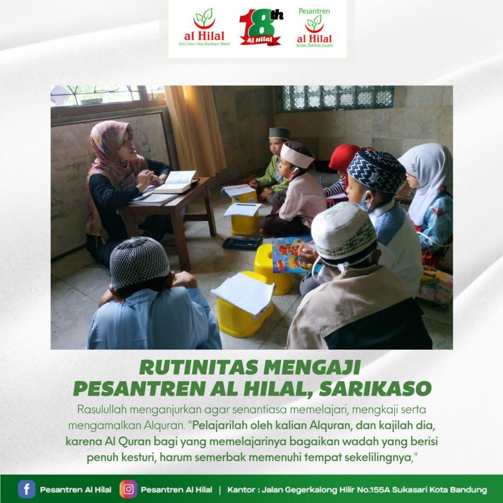 PESANTREN AL HILAL Rutinitas Mengaji Dan Menghafal Di Pesantren Al Hilal, Sarikaso 1