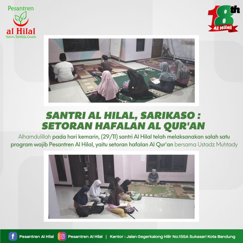 PESANTREN AL HILAL Santri Al Hilal, Sarikaso : Setoran Hafalan Al Qur'an