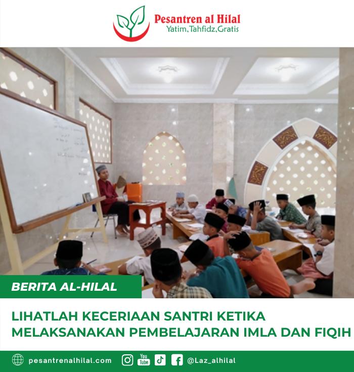 Lihatlah Keceriaan Santri Ketika Melaksanakan Pembelajaran Imla dan Fiqih 9
